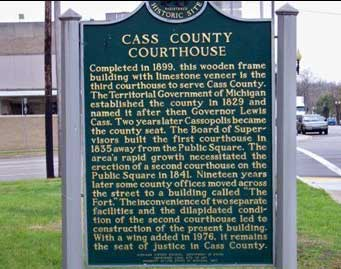 Cass County Courthouse Marker, Cassopolis, MI